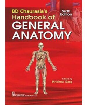 BD CHAURASIAS HANDBOOK OF GENERAL ANATOMY 6ED (PB 2020)